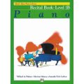 Alfred - Basic Piano Course Recital Book 1B Instructional Book