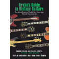 Hal Leonard - Gruhn's Guide to Vintage Guitars
