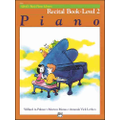 Alfred - Basic Piano Course Recital Book 2 Instructional Book