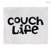 Couch Life Throw Blanket